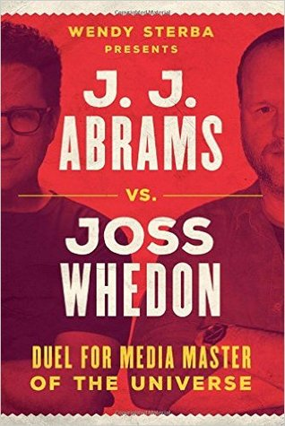 Image result for jj abrams vs joss whedon book cover