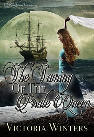 The Taming of the Pirate Queen