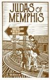 Judas of Memphis by E.N. McMahon