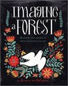 Imagine A Forest: 45 Step by Step Lessons to Create Enchanting Folk Art