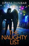 The Naughty List by Debra Dunbar