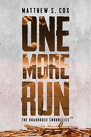 One More Run by Matthew S. Cox