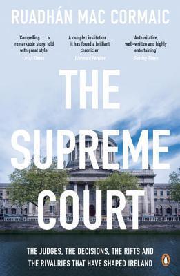 The Supreme Court por Ruadhan Mac Cormaic
