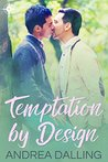 Temptation by Design by Andrea Dalling