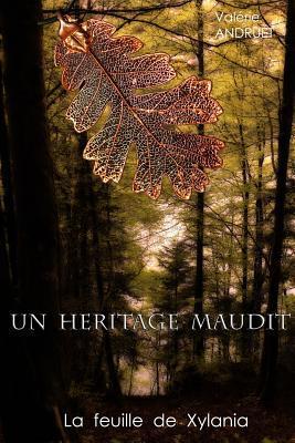 Un Heritage Maudit - La Feuille de Xylania