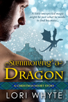 Summoning a Dragon by Lori Whyte