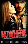 Nowhere (Crimson Outlaws MC #1)