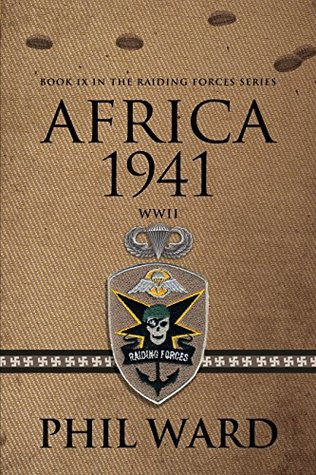 Africa 1941 (Raiding Forces #9)