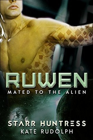 Ruwen (Mated To The Alien, #1)