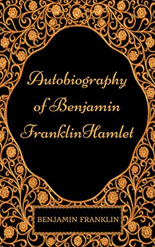Autobiography of Benjamin Franklin Hamlet