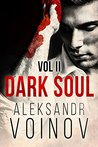 Dark Soul, Volume II by Aleksandr Voinov