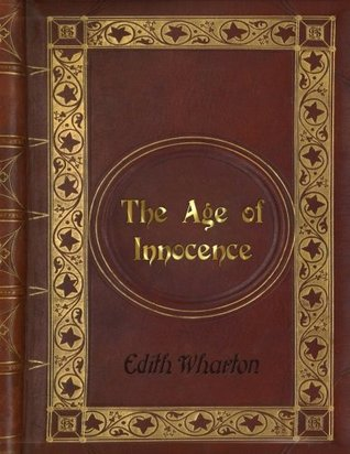 Edith Wharton: The Age of Innocence (Pulitzer Prize for Fiction 1921)