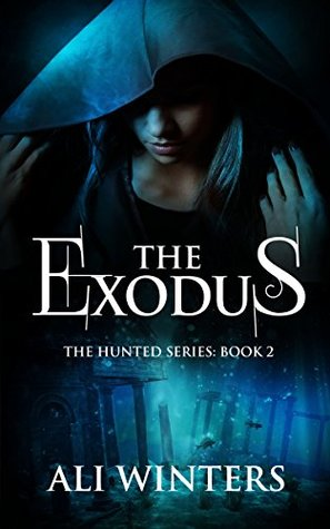 The Exodus(The Hunted 2)