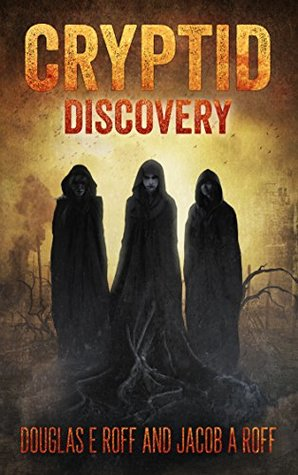 Cryptid: Discovery (Cryptid Trilogy Book 1)