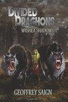 Wyshea Shadows: Divided Draghons, Book 1