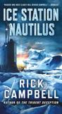Ice Station Nautilus: A Novel