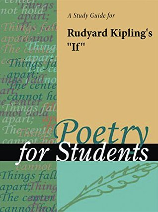 "A Study Guide for Rudyard Kipling's ""If"""