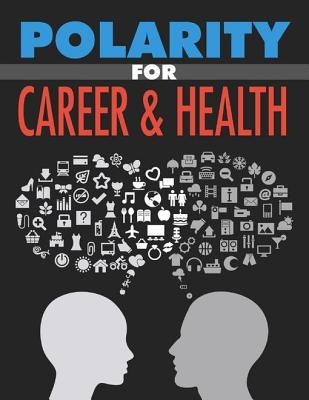 Polarity for Career and Health