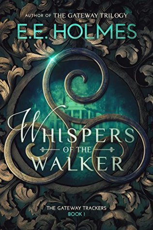 Whispers of the Walker (The Gateway Trackers #1)
