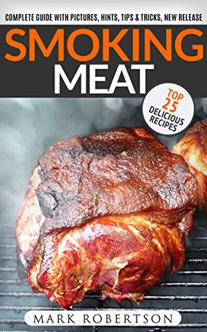 Smoking meat top 25 delicious recipes complete smoker guide for 33284698 forumfinder Gallery