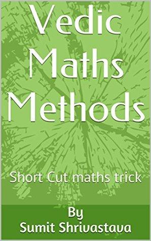 Vedic Maths Methods: Short Cut maths trick