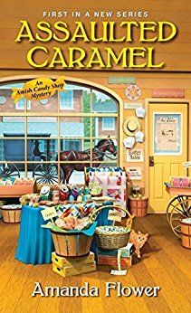 Assaulted Caramel(Amish Candy Shop Mystery 1)