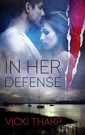 In Her Defense (Wright's Island Series Book 2)