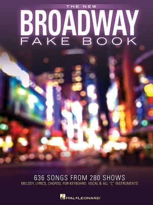 The New Broadway Fake Book par Hal Leonard Publishing Company