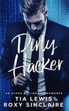 Dirty Hacker (Alpha Men, #2)
