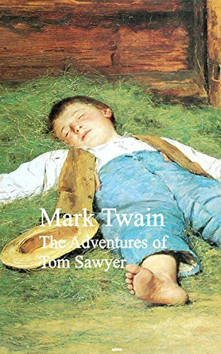 The Adventures of Tom Sawyer: Bestsellers and famous Books