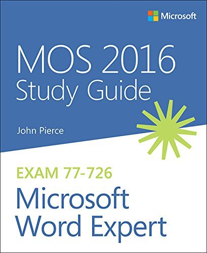 MOS 2016 Study Guide for Microsoft Word Expert: MOS Stud Guid Micr Word Expe