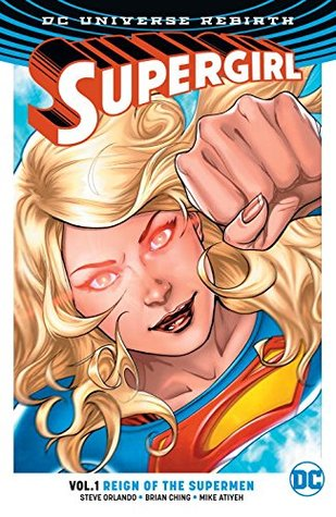 Ebook Supergirl, Volume 1: Reign Of The Cyborg Supermen by Steve Orlando DOC!