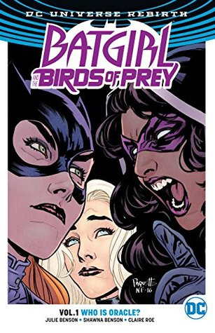Batgirl and the Birds of Prey, Volume 1: Who Is Oracle?