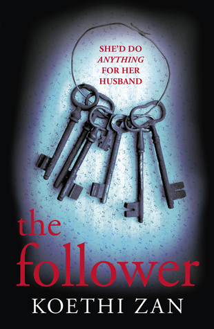 The Follower by Koethi Zan