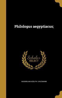 Philologus Aegyptiacus;