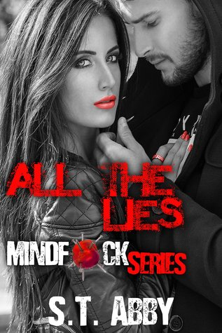All the Lies (Mindf*ck, #4)
