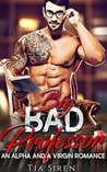 Big Bad Professor by Tia Siren
