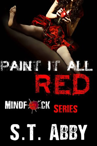 Paint It All Red by S.T. Abby
