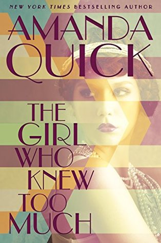 The Girl Who Knew Too Much (Amanda Quick)