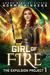 Girl of Fire (Expulsion Pro...