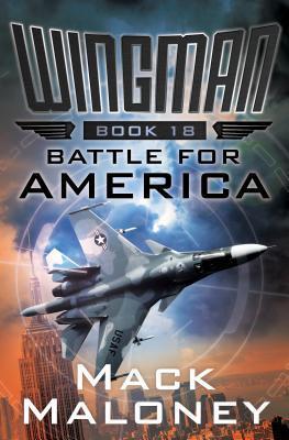 Battle for America (Wingman, #18)