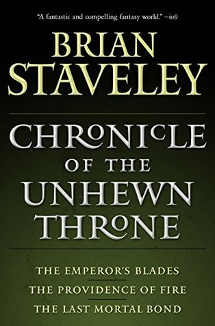 Chronicle of the Unhewn Throne (Chronicle of the Unhewn Throne #1-3)