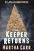 The Keeper Returns