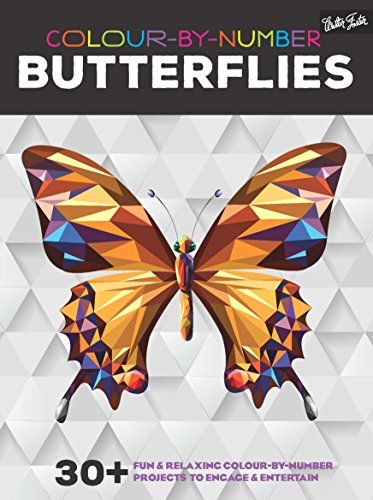 Colour-by-Number: Butterflies: 30+ fun & relaxing colour-by-number projects to engage & entertain