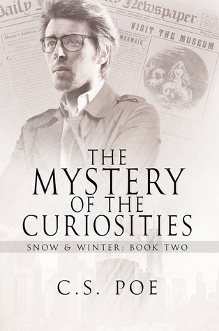 Release Day Review: The Mystery of the Curiosities (Snow & Winter #2) by C.S. Poe