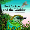 The Cuckoo and the Warbler: A True New Zealand Story