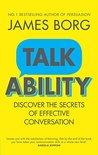 Talkability: Discover the secrets of effective conversation