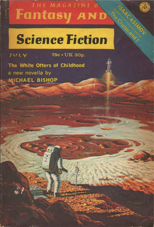 The Magazine of Fantasy and Science Fiction, July 1973 (The Magazine of Fantasy & Science Fiction, #266)
