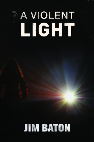 A Violent Light (Peace Trilogy #3)