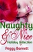 Naughty & Nice: A Holiday C...